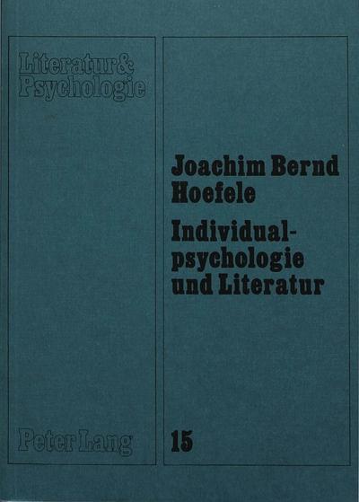 Individualpsychologie und Literatur