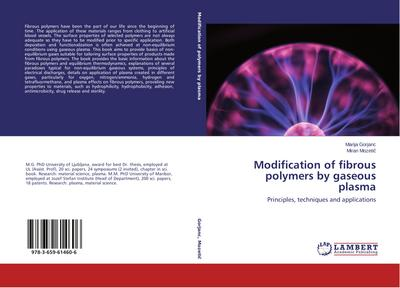 Modification of fibrous polymers by gaseous plasma