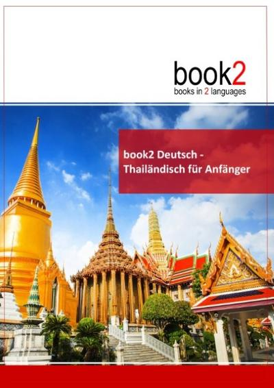 book2 Deutsch - Thailändisch für Anfänger - Johannes Schumann