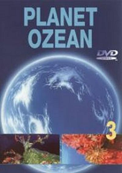 Planet Ozean - Teil 3 - Komplett Video - DVD, Deutsch, Komplett Video, Vulkane auf dem Meeresgrund. Schätze im Meer, Vulkane auf dem Meeresgrund. Schätze im Meer