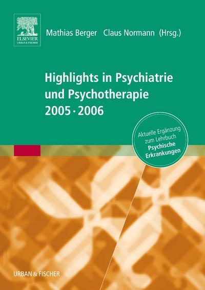 Highlights in Psychiatrie und Psychotherapie 2005/06