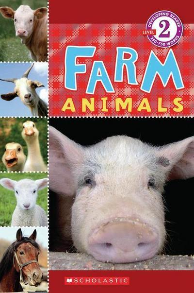 Scholastic Reader Level 2: Farm Animals