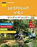 ADAC Wandern mit Kindern Bayerischer Wald; mi ...
