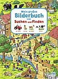 Mein großes Bilderbuch vom Suchen und Finden; ...
