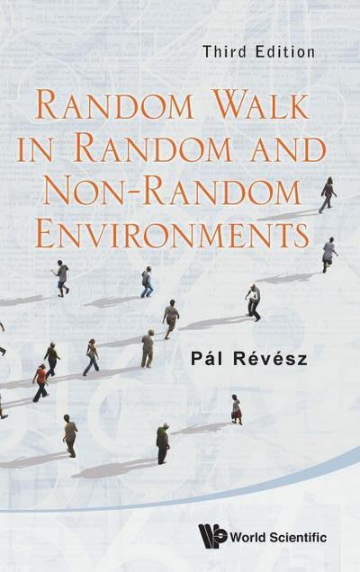 Random Walk in Random and Non-Random Environments (Third Edition)