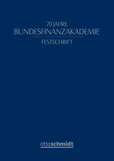70 Jahre Bundesfinanzakademie