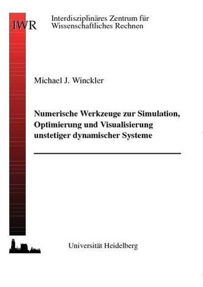 Numerische Werkzeuge zur Simulation, Visualisierung und Optimierung unstetiger dynamischer Systeme
