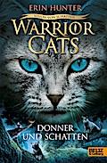 Warriors Cats Staffel 6/02. Vision von Schatten. Donner und Schatten