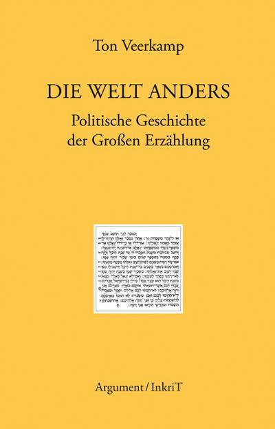 Die Welt anders: Politische Geschichte der Großen Erzählung (Berliner Beiträge zur kritischen Theorie)
