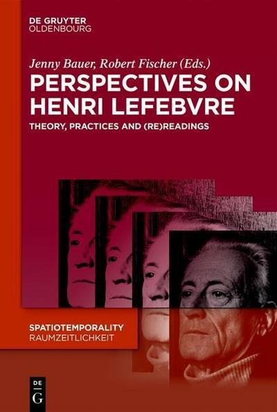 Perspectives on Henri Lefebvre