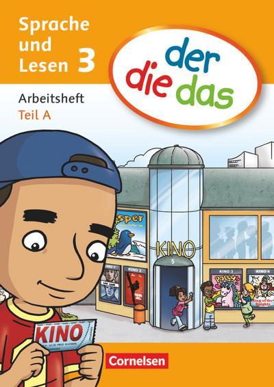der-die-das - Deutsch-Lehrwerk für Grundschulkinder mit erhöhtem Sprachförderbedarf - Sprache und Lesen