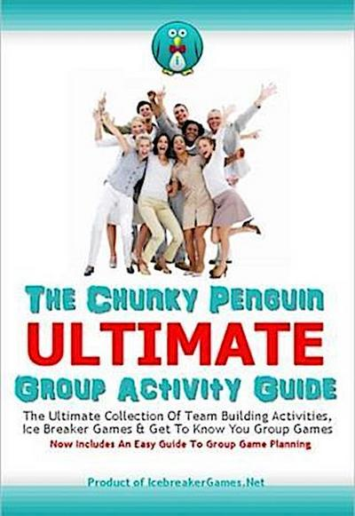 Chunky Penguin ULTIMATE Group Activity Guide