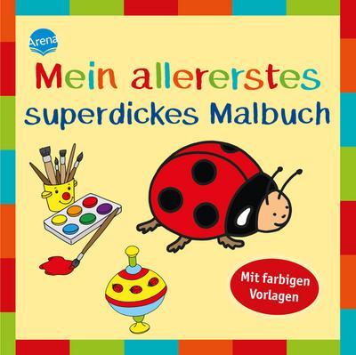 Mein allererstes superdickes Malbuch