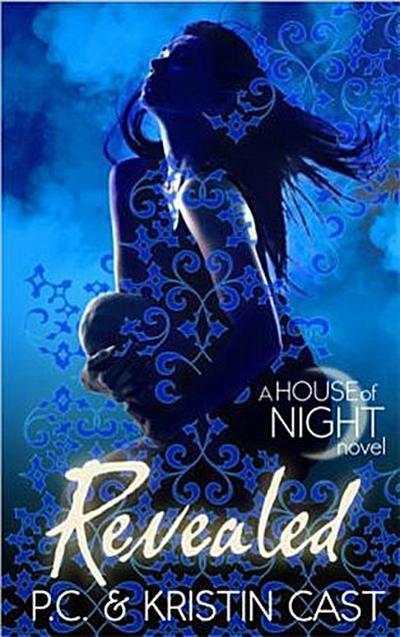 House of Night - Revealed