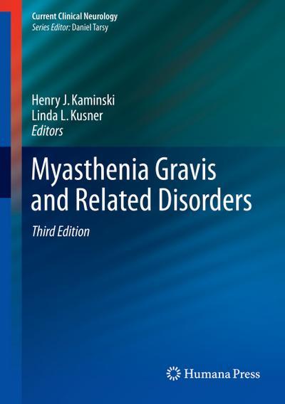 Myasthenia Gravis and Related Disorders
