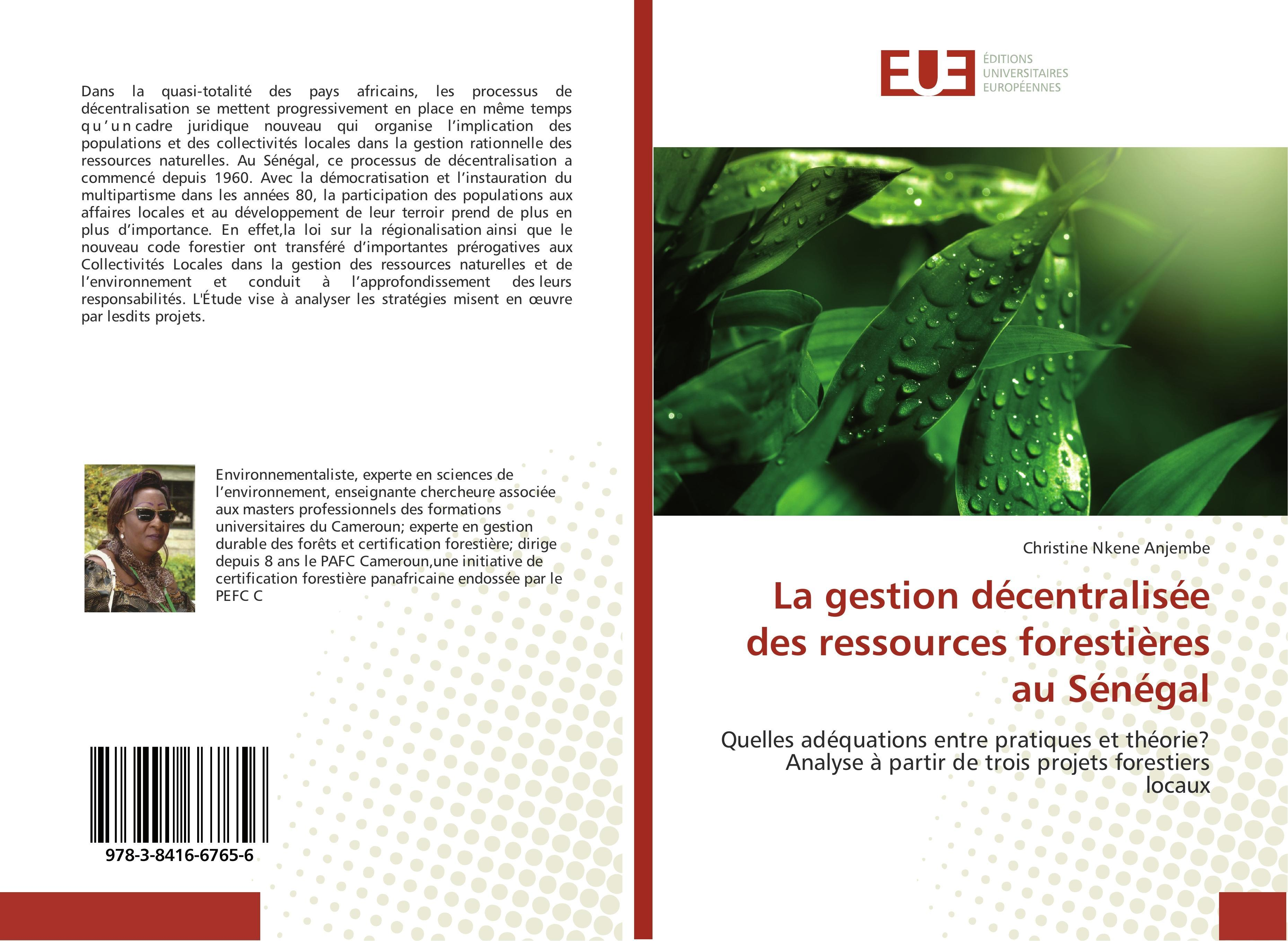 La gestion décentralisée des ressources forestières au Sénég ... 9783841667656