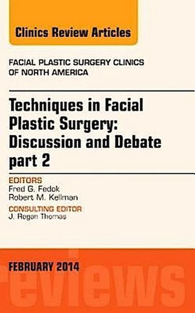 Techniques in Facial Plastic Surgery: Discussion and Debate,