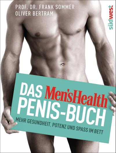 Das Men's Health Penis-Buch; Mehr Gesundheit, Potenz und Spaß im Bett; Deutsch; ca. 20 farbige Abbildungen