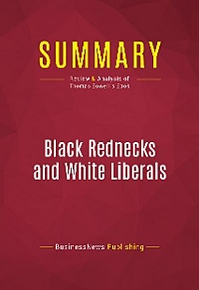 Summary: Black Rednecks and White Liberals