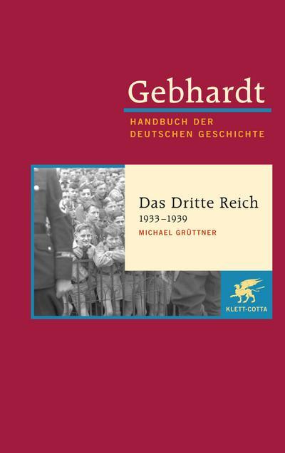 Handbuch der deutschen Geschichte Das Dritte Reich 1933-1939