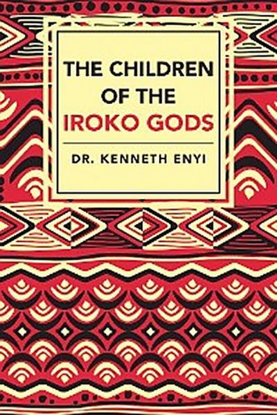 The Children of the Iroko Gods