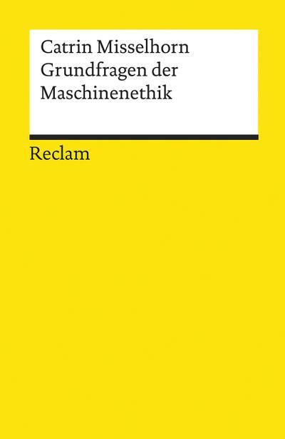 Grundfragen der Maschinenethik