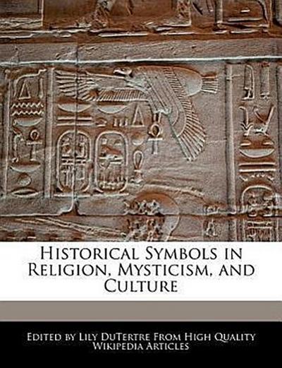 Historical Symbols in Religion, Mysticism, and Culture