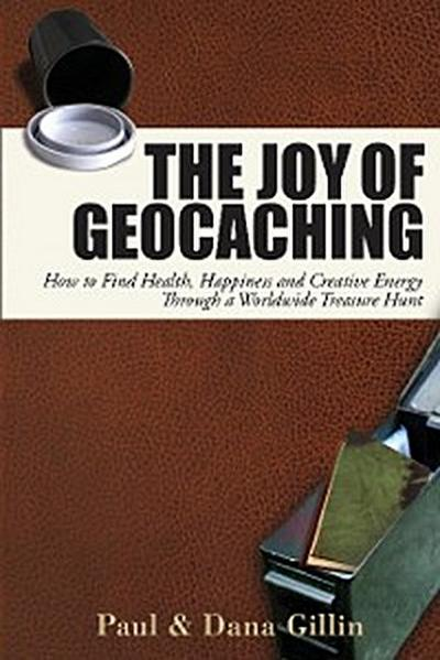 The Joy of Geocaching