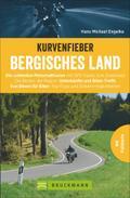 Kurvenfieber Bergisches Land: Die schönsten M ...