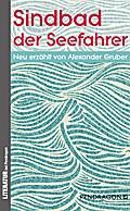 Sindbad der Seefahrer; Hrsg. v. Gruber, Alexa ...