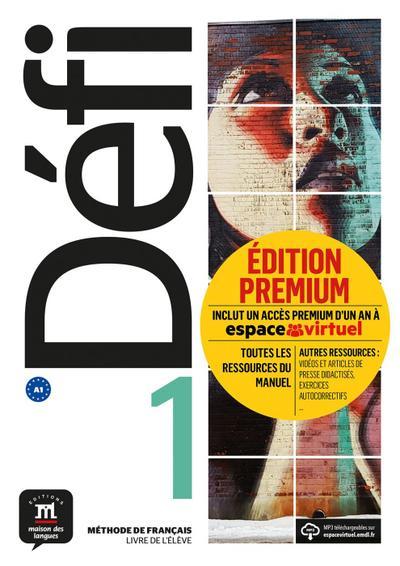 Défi 1 (A1). Livre de l'élève + CD + Premium