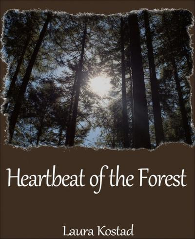 Heartbeat of the Forest