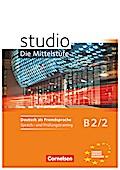 studio d - Mittelstufe B2/2. Sprach- und Prüfungstraining