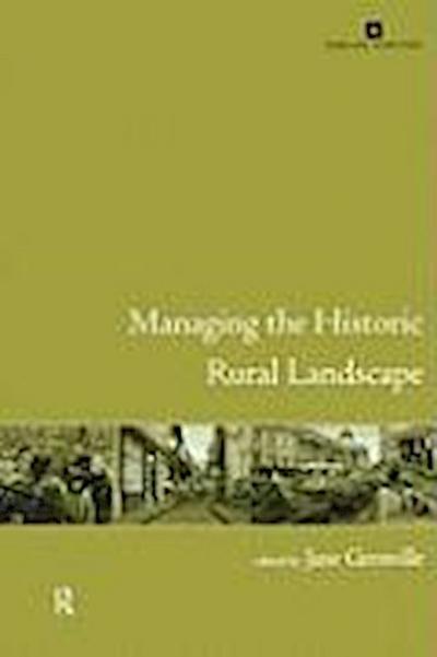 Managing the Historic Rural Landscape