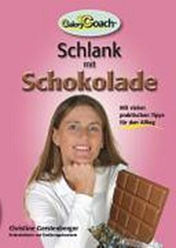CaloryCoach. Schlank mit Schokolade, Christine Gerstenberger