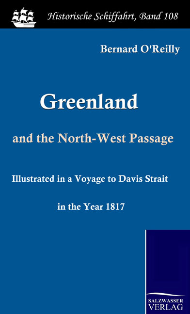 Greenland and the North-West Passage Bernard O'Reilly