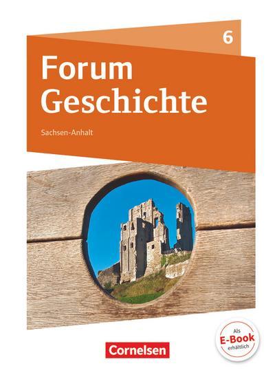 Forum Geschichte - Neue Ausgabe - Gymnasium Sachsen-Anhalt