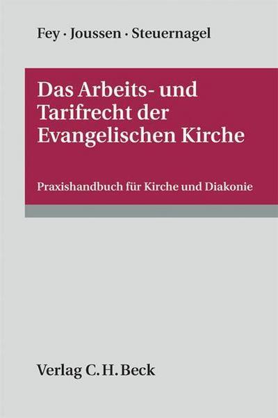 Das Arbeits- und Tarifrecht der Evangelischen Kirche