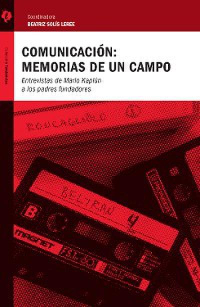 Comunicación: memorias de un campo