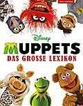 Disney Muppets; Das große Lexikon; Deutsch; ü ...