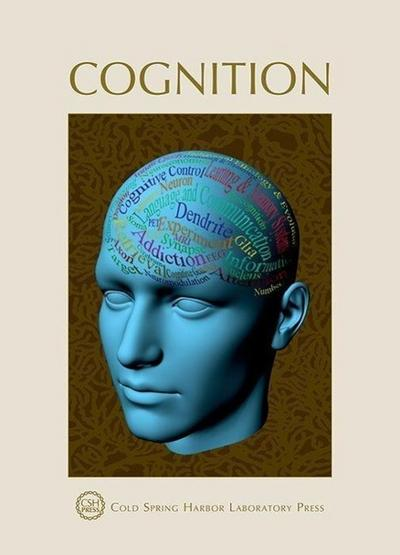 Cognition: Cold Spring Harbor Symposia on Quantitative Biology LXXIX