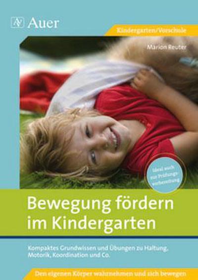 Bewegung fördern im Kindergarten