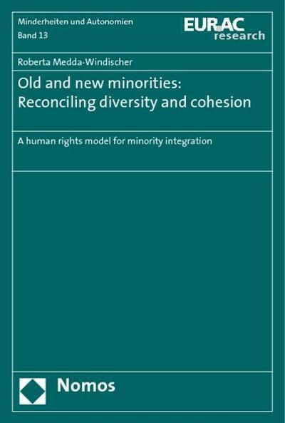 Old and new minorities: Reconciling diversity and cohesion
