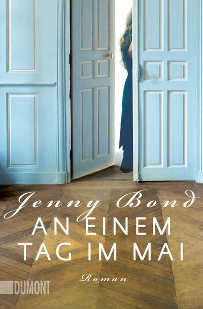 An einem Tag im Mai: Roman (Taschenbücher)