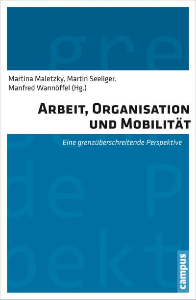 Arbeit, Organisation und Mobilität