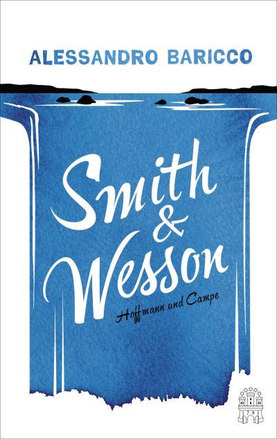 Smith & Wesson; Übers. v. Kopetzki, Annette; Deutsch