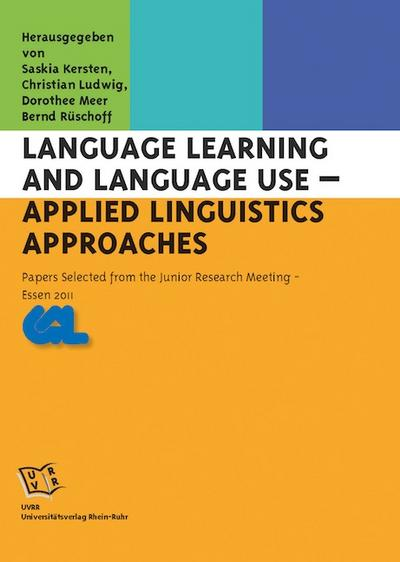 Language Learning and Language Use – Applied Linguistics Approaches