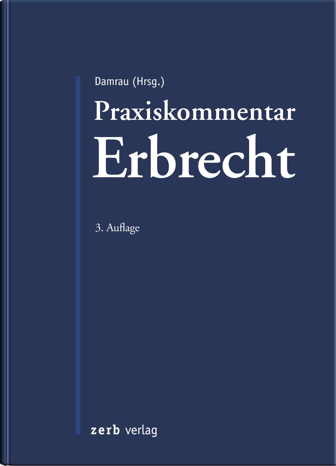 Praxiskommentar Erbrecht Jürgen Damrau