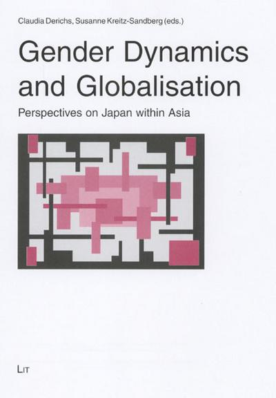 gender-dynamics-and-globalisation-perspectives-on-japan-within-asia-gender-diskussion-band-6-