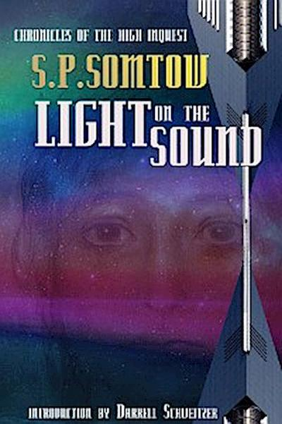 Light on the Sound: Chronicles of the High Inquest